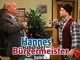 Hannes und der Bürgermeister - Staffel 1