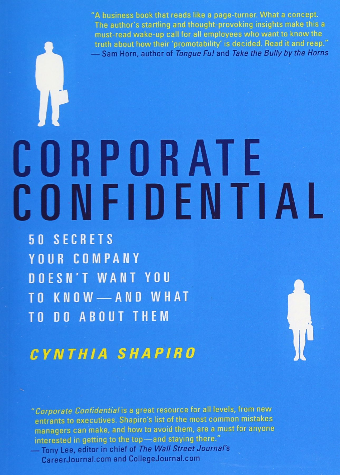 corporate confidential 50 secrets your pany doesn t want you