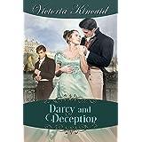 Darcy and Deception: A Pride and Prejudice Variation