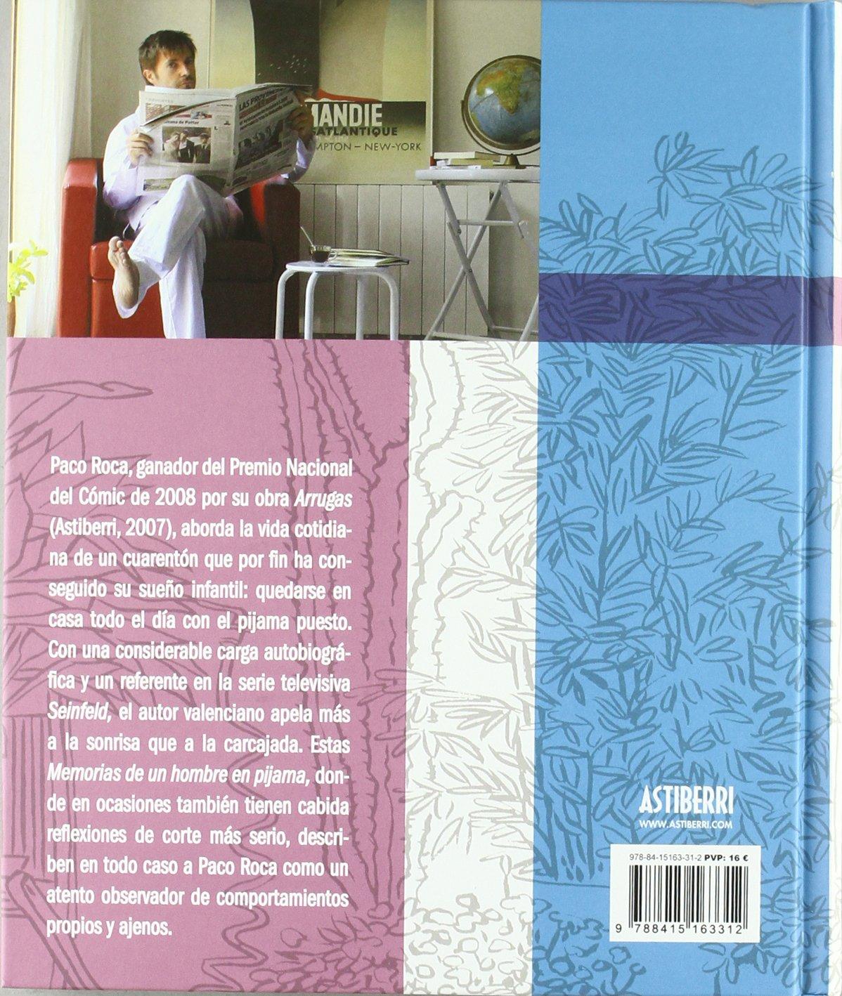 Memorias de un hombre en pijama / Memoirs of a man in pajamas (Spanish Edition): Paco Roca: 9788415163312: Amazon.com: Books