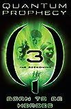 The Reckoning #3 (Quantum Prophecy)