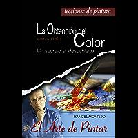 La Obtención del Color: Un secreto al descubierto