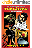 The Falcon: Resurrected