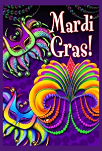 "Toland Home Garden 102125 Happy Mardi Gras 28 X 40 Inch Decorative, Double Sided House Flag-28"" x40"""