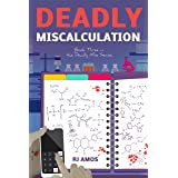 Deadly Miscalculation (Deadly Miss Book 3)