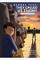 They Called Us Enemy - Expanded Edition Kindle Edition