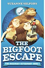 The Bigfoot Escape: Book 1 (Imaginary Veterinary) Kindle Edition