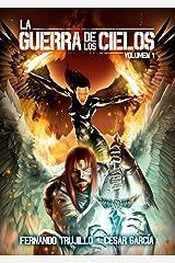 La Guerra de los Cielos Edición Kindle