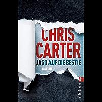 Jagd auf die Bestie: Thriller (Ein Hunter-und-Garcia-Thriller 10) (German Edition)