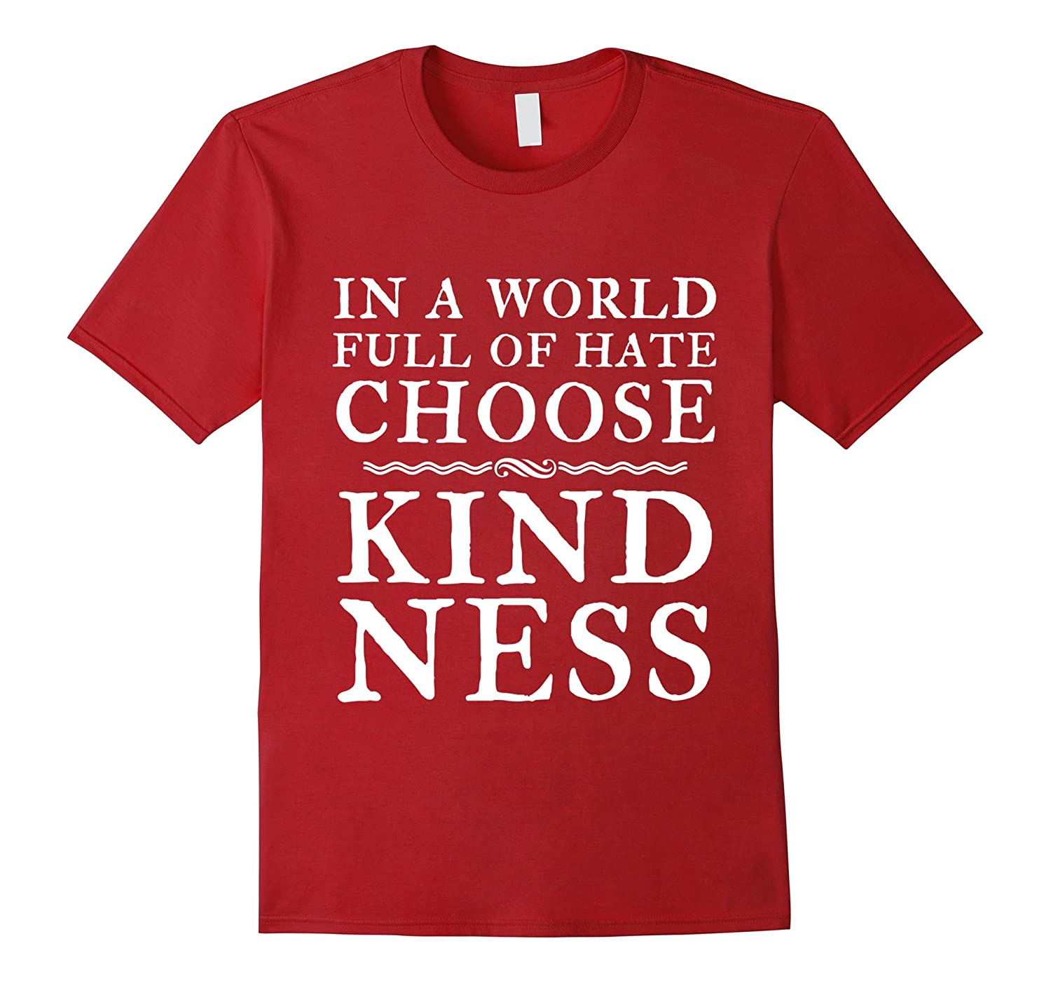 Choose Kindness Quote T-Shirt Equality Lives Matter-CL