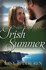 Once Upon an Irish Summer (Once Upon a Summer) Kindle Edition