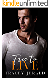 Free to Live (Amaryllis Series Book 6)