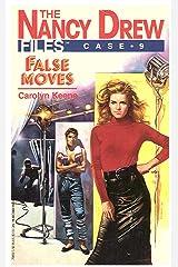 False Moves (Nancy Drew Files Book 9) Kindle Edition