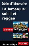 Idée d'itinéraire - La Jamaïque : soleil et reggae