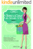 Dona de Casa do Século XXI - vol. 1