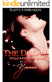 "The Dream - Premonition of Love ""Yvonne"" (The Dream Trilogy Vol. 1)"