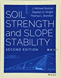 Soil Strength and Slope Stability, Second Edition