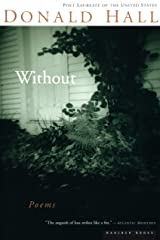 Without: Poems Kindle Edition