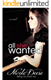 All She Wanted (Letting Go Book 2)