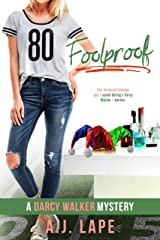 Foolproof: A YA Mystery Thriller (Darcy Walker High School Mystery Series Book 5) Kindle Edition
