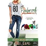 Foolproof: A YA Mystery Thriller (Darcy Walker High School Mystery Series Book 5)