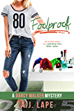 Foolproof: A YA Mystery Thriller (Darcy Walker High School Mystery Series Book 5)