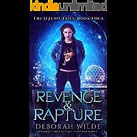 Revenge & Rapture: A Snarky Urban Fantasy Detective Series (The Jezebel Files Book 4)
