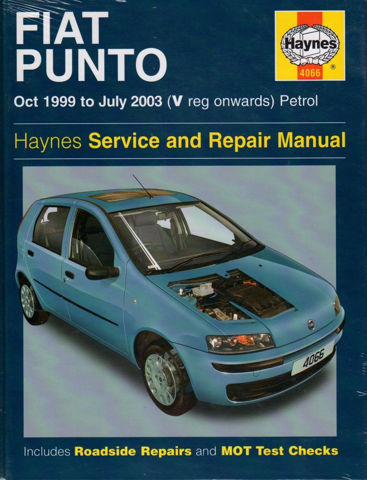 Fiat Punto Petrol Service And Repair Manual  Oct 1999 To July 2003  Haynes Service And Repair Manuals