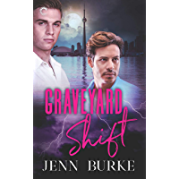 Graveyard Shift: A Gay Paranormal Mystery (Not Dead Yet Book 3) (English Edition)