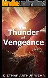 The Thunder of Vengeance (Thunder in the Heavens Book 2)