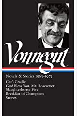 Kurt Vonnegut: Novels & Stories 1963-1973: Cat's Cradle / God Bless You, Mr. Rosewater / Slaughterhouse-Five / Breakfast of Champions / Stories (Library of America, No. 216) Hardcover