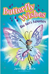 Butterfly Wishes 3: Blue Rain's Adventure Kindle Edition