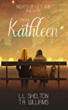 Nights of Lily Ann: Finding Kathleen (English Edition)