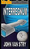 Interregnum (Children of Steel Book 2)