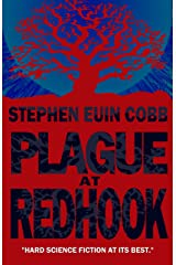 Plague at Redhook: Life Extension Without End Kindle Edition
