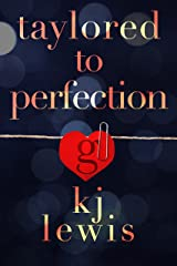 Taylored to Perfection (Taylor Made Book 2) Kindle Edition