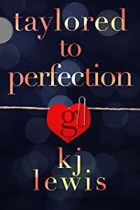 Taylored to Perfection (Taylor Made Book 2)