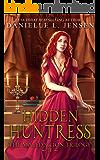 Hidden Huntress (The Malediction Series Book 2)