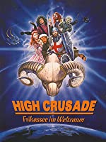 High Crusade - Frikassee im Weltraum [dt./OV]