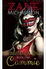 Cammie: By Invitation Only - Book One: An Erotic Adventure Kindle Edition