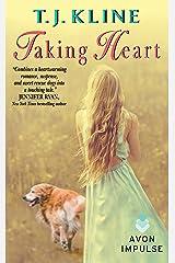 Taking Heart (Healing Harts Book 2) Kindle Edition