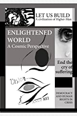 Vision of an Enlightened World: A Cosmic Perspective Hardcover