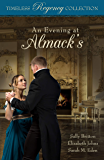 An Evening at Almack's (Timeless Regency Collection Book 12)