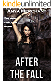 After the Fall: The Complete Collection (Taboo Erotica)
