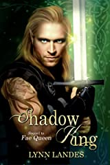Shadow King (The Fae Series Book 2) Kindle Edition