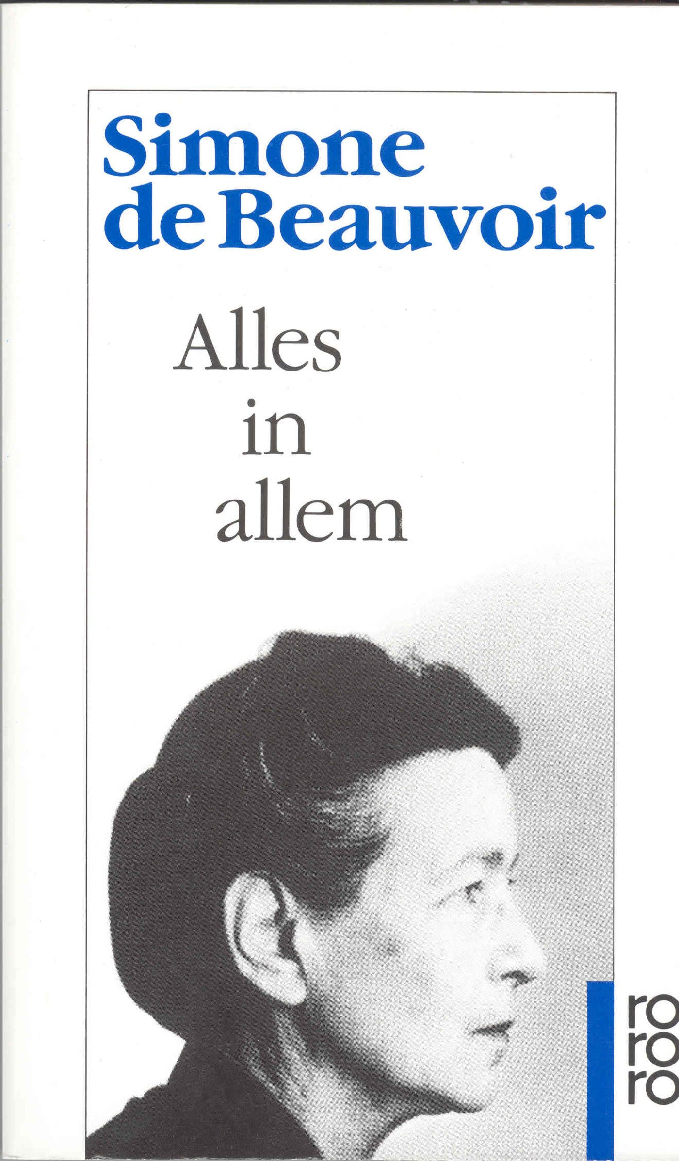 Alles in allem (Beauvoir: Memoiren, Band 4)