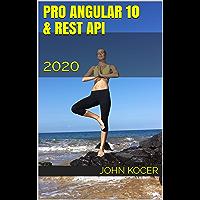 Pro Angular 10 & REST API: 2020 (Part 2 Book 1) (English Edition)