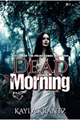 Dead by Morning: A Dark Fiction Novel (Rituals of the Night Book 1) Kindle Edition