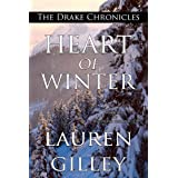 Heart of Winter (The Drake Chronicles Book 1)