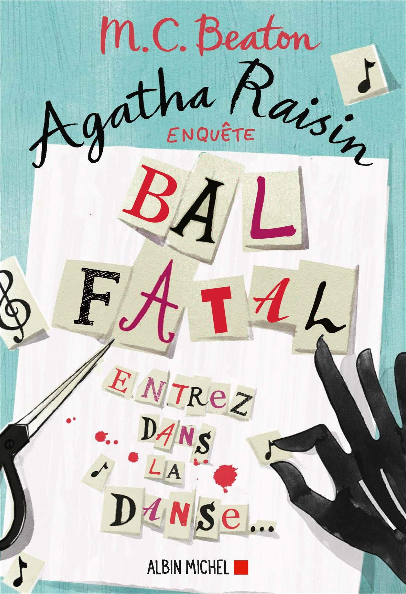 Agatha Raisin enquête 15 - Bal fatal: Entrez dans la danse...